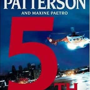 The 5th Horseman is listed (or ranked) 11 on the list The Best James Patterson Books