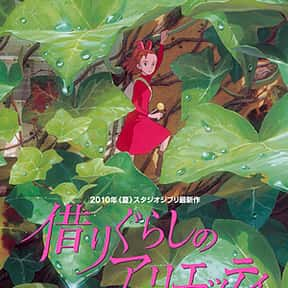 The Secret World Of Arrietty is listed (or ranked) 13 on the list The Best Movies With A Little Girl Protagonist