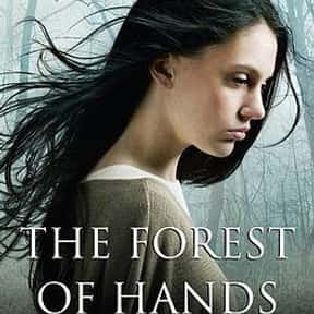 The Forest of Hands and Teeth is listed (or ranked) 13 on the list If You've Read Any Of These Young Adult Novels/Series, You're Probably Ready For The Apocalypse