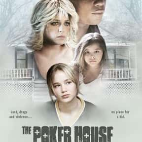 The Poker House is listed (or ranked) 17 on the list The Best Jennifer Lawrence Movies