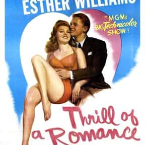 Thrill of a Romance is listed (or ranked) 17 on the list The Best Musical Movies of All Time