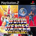 World Heroes Anthology is listed (or ranked) 48 on the list SNK Playmore Games List
