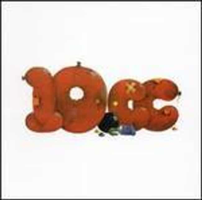 10cc is listed (or ranked) 2 on the list The Best 10cc Albums of All Time