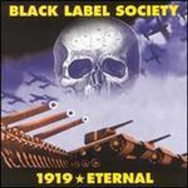 1919 Eternal is listed (or ranked) 3 on the list The Best Black Label Society Albums of All Time