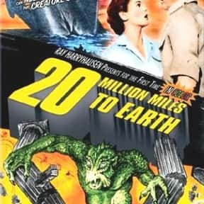 20 Million Miles to Earth is listed (or ranked) 17 on the list The Best Sci-Fi Movies of the 1950s