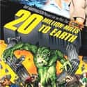 20 Million Miles to Earth is listed (or ranked) 15 on the list The Best Movies With Earth in the Title