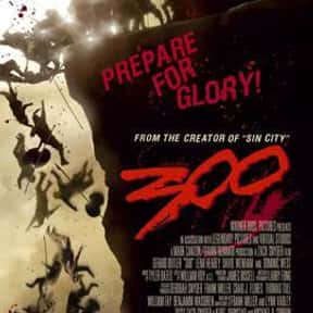 300 is listed (or ranked) 25 on the list The Greatest Comic Book Movies of All Time