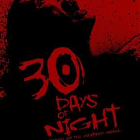 30 Days of Night is listed (or ranked) 4 on the list The Best Snowy Thriller Movies, Ranked