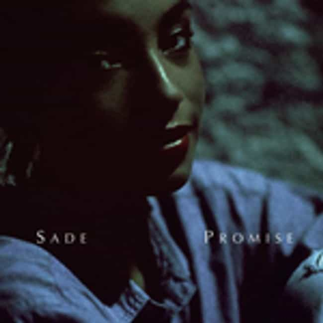 Promise is listed (or ranked) 3 on the list The Best Sade Albums of All Time
