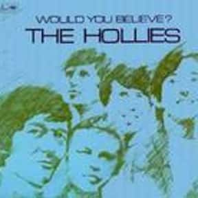Would You Believe? is listed (or ranked) 11 on the list The Best Hollies Albums of All Time