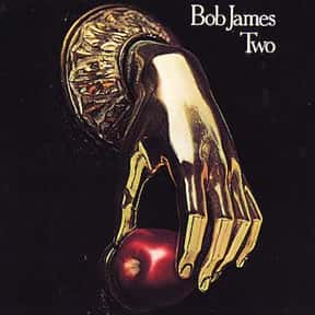 Two is listed (or ranked) 6 on the list The Best Bob James Albums of All Time