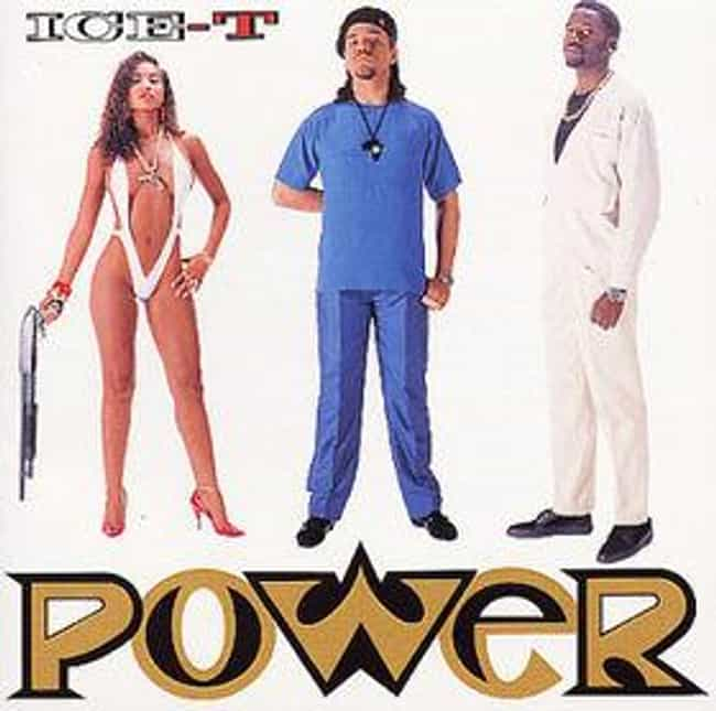 Power is listed (or ranked) 2 on the list The Best Ice T Albums of All Time