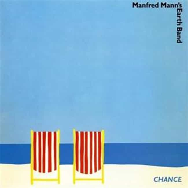 Chance is listed (or ranked) 2 on the list The Best Manfred Mann's Earth Band Albums of All Time