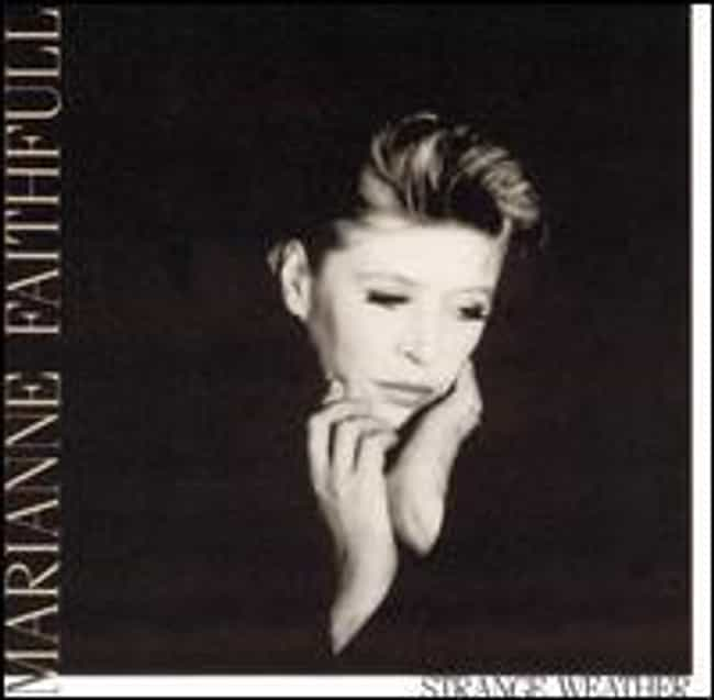 Strange Weather is listed (or ranked) 2 on the list The Best Marianne Faithfull Albums of All Time