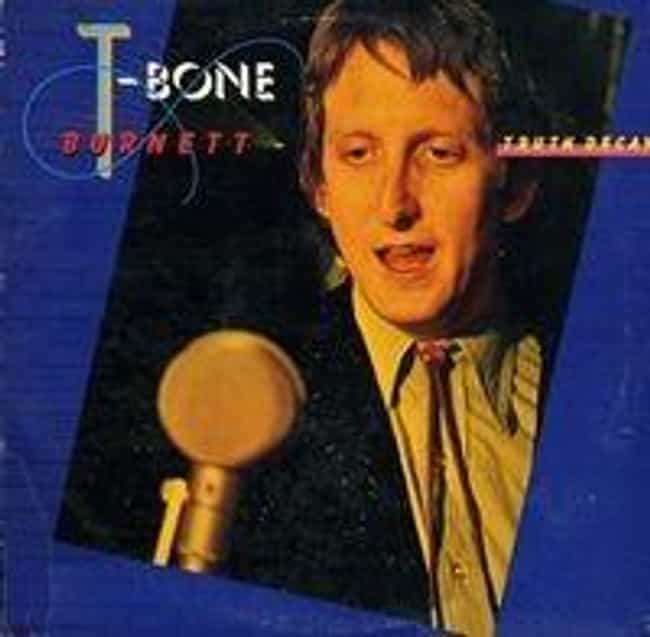 Truth Decay is listed (or ranked) 1 on the list The Best T-Bone Burnett Albums of All Time