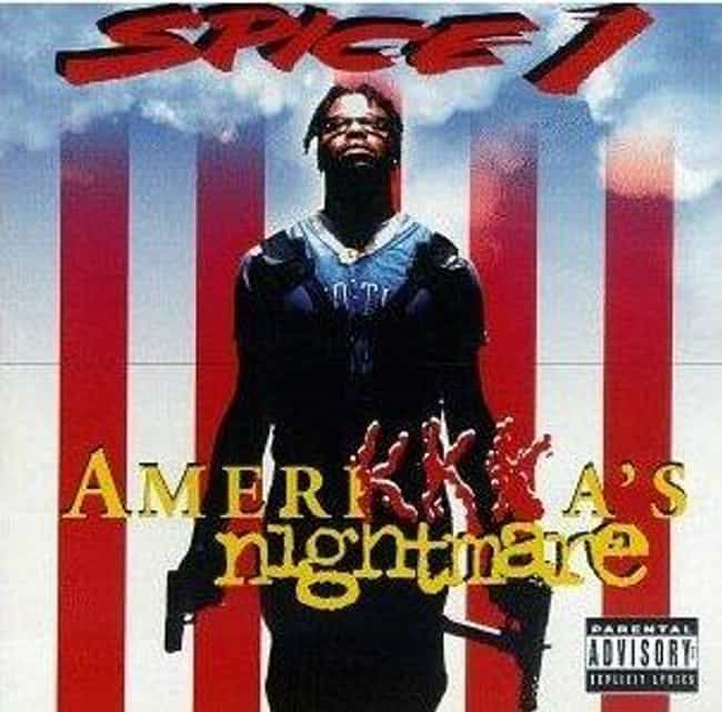 AmeriKKKa's Nightmare is listed (or ranked) 1 on the list The Best Spice 1 Albums of All Time