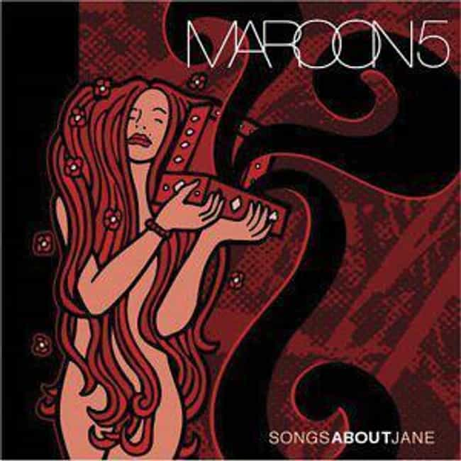 Songs About Jane is listed (or ranked) 1 on the list The Best Maroon 5 Albums of All Time