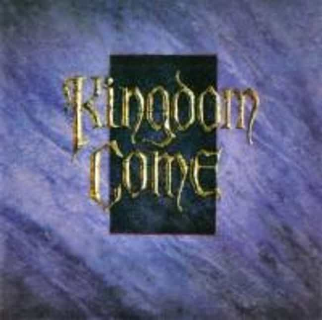 Kingdom Come is listed (or ranked) 1 on the list The Best Kingdom Come Albums of All Time
