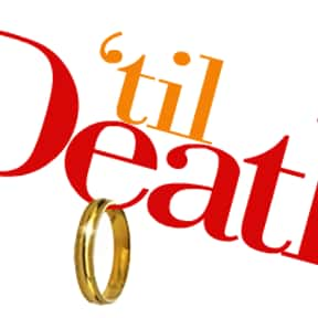 'Til Death is listed (or ranked) 1 on the list Martin Mull TV Show/Series Credits