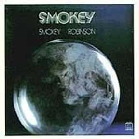 Smokey is listed (or ranked) 1 on the list The Best Smokey Robinson Albums of All Time
