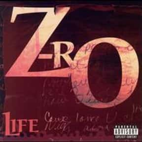 Life is listed (or ranked) 7 on the list The Best Z-Ro Albums of All Time