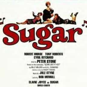 Sugar is listed (or ranked) 24 on the list The Best Broadway Musicals of the '70s