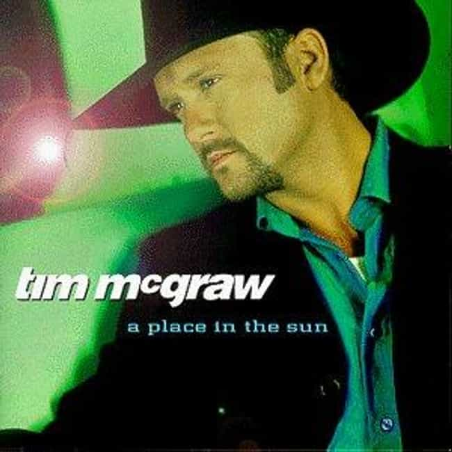A Place in the Sun is listed (or ranked) 2 on the list The Best Tim McGraw Albums of All Time