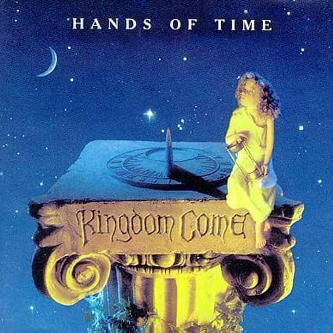 Hands of Time is listed (or ranked) 2 on the list The Best Kingdom Come Albums of All Time