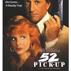 52 Pick-Up is listed (or ranked) 9 on the list The Best Kelly Preston Movies