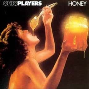 Honey is listed (or ranked) 1 on the list The Best Ohio Players Albums of All Time