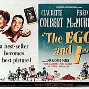The Egg and I is listed (or ranked) 25 on the list The Best Comedies of the 1940s