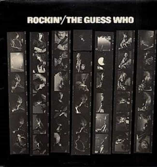 Rockin' is listed (or ranked) 6 on the list The Best Guess Who Albums of All Time