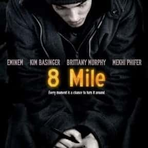 8 Mile is listed (or ranked) 12 on the list The Best Michael Shannon Movies