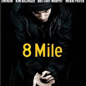 8 Mile is listed (or ranked) 17 on the list Movies with the Best Soundtracks