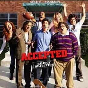 Accepted is listed (or ranked) 10 on the list The Funniest Movies About College