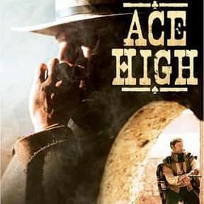 Ace High is listed (or ranked) 18 on the list The Best Western Movies on Amazon Prime
