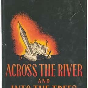 Across the River and into the  is listed (or ranked) 3 on the list The Best Selling Novels of the 1950s