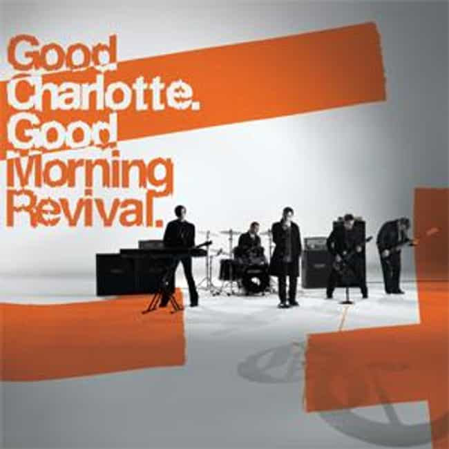 Good Morning Revival is listed (or ranked) 3 on the list The Best Good Charlotte Albums of All Time