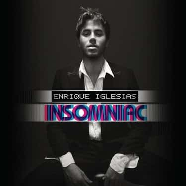 Insomniac is listed (or ranked) 2 on the list The Best Enrique Iglesias Albums of All Time