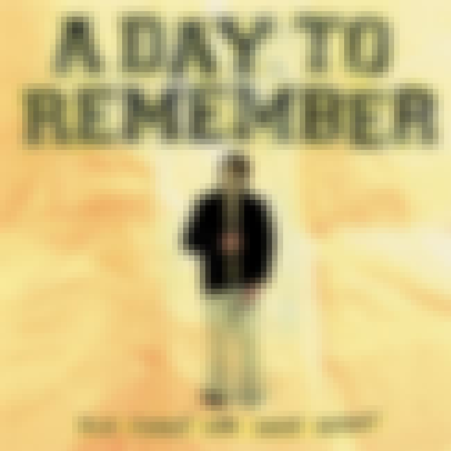 For Those Who Have Heart is listed (or ranked) 4 on the list The Best A Day To Remember Albums of All Time