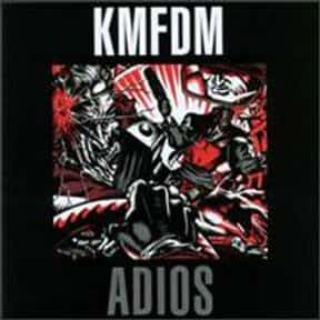 Adios is listed (or ranked) 8 on the list The Best KMFDM Albums of All Time