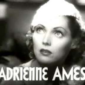 Adrienne Ames is listed (or ranked) 9 on the list The Locations of All Hollywood Walk of Fame Stars