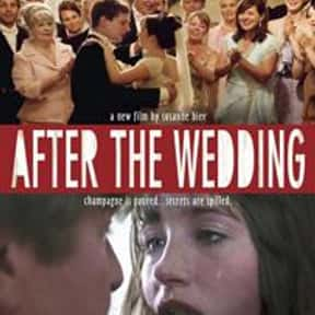 After the Wedding is listed (or ranked) 21 on the list The Best Movies for Brides to Watch
