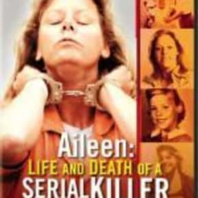 Aileen Wuornos: The Selling of is listed (or ranked) 21 on the list What's the Best Florida Movie of All Time?
