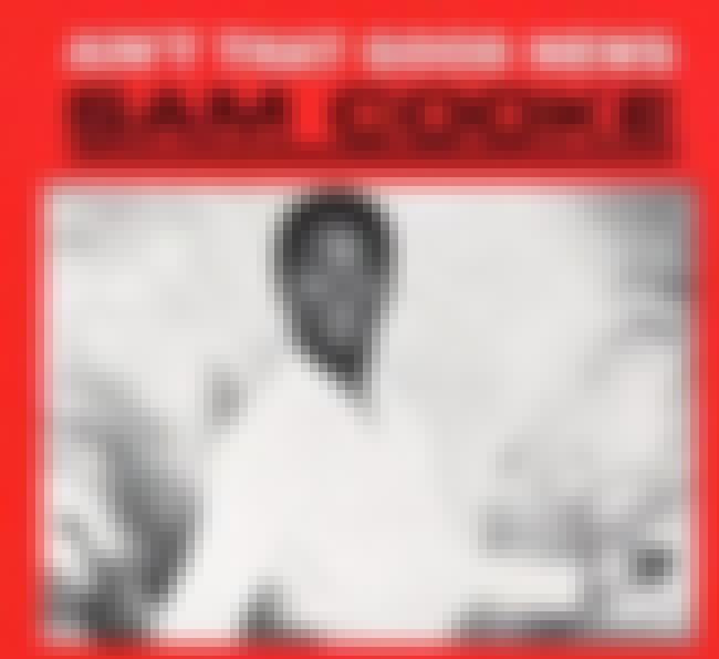 Ain't That Good News is listed (or ranked) 1 on the list The Best Sam Cooke Albums of All Time