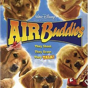 Air Buddies is listed (or ranked) 24 on the list The Best Live Action Animal Movies for Kids
