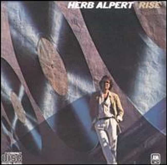 Rise is listed (or ranked) 1 on the list The Best Herb Alpert Albums of All Time