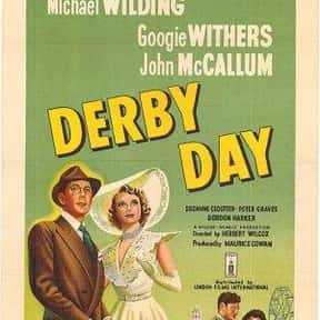 Derby Day is listed (or ranked) 12 on the list The Best Michael Wilding Movies