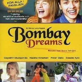 Bombay Dreams is listed (or ranked) 23 on the list Famous Movies Filmed in India