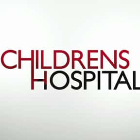 Childrens Hospital is listed (or ranked) 12 on the list The Best 2000s Medical TV Shows